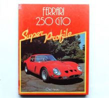 FERRARI 250GTO SUPER PROFILE (Harvey 1982)